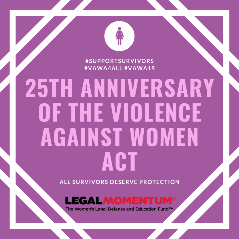 25th Anniversary of the Violence Against Women Act